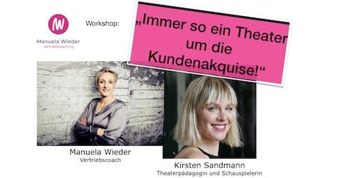 """Experience-Seminar: """"Immer so ein Theater um die Kundenakquise!"""""""