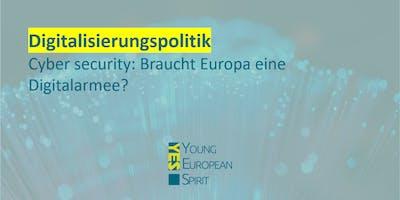 Digitalisierung - Cyber security: Braucht Europa eine Digitalarmee?