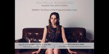 Michelle Kasaboski: Making The Artist Series SHOW #2 tickets