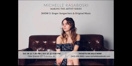 Michelle Kasaboski: Making The Artist Series SHOW #3 tickets