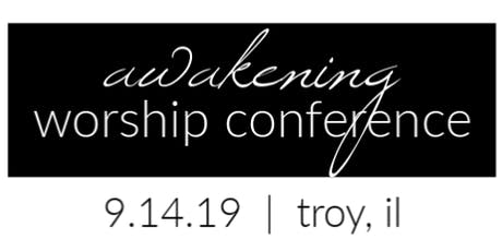 Awakening Worship Conference  tickets