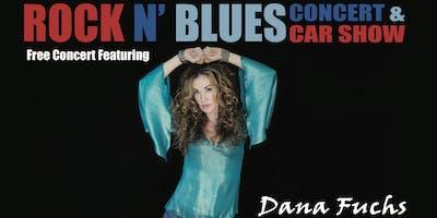Rock N' Blues Concert and Car Show with Dana Fuchs
