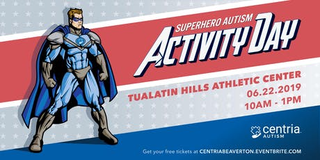 Superhero Autism Activity Day - Beaverton, OR - Presented by Centria Autism tickets