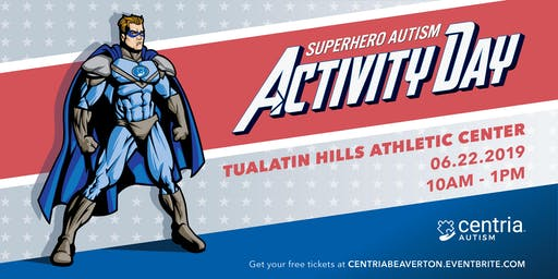Superhero Autism Activity Day - Beaverton, OR - Presented by Centria Autism
