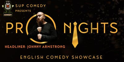 SUP Comedy's 'Pro Nights'   Johnny Armstrong