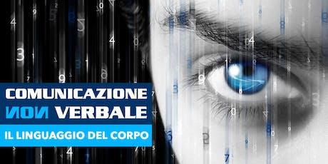 Corso di Comunicazione Non Verbale e Linguaggio Del Corpo - ROMA biglietti