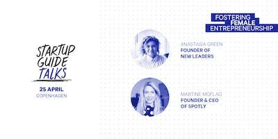 Startup Guide Talks - Fostering Female Entrepreneurship