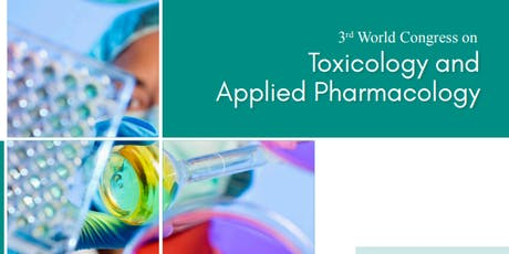 3rd World Congress on Toxicology and Applied Pharmacology (PGR) tickets