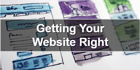 Getting Your Website Right -  Webinar tickets