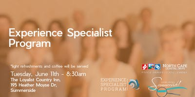 Experience Specialist Program for Summerside and Area