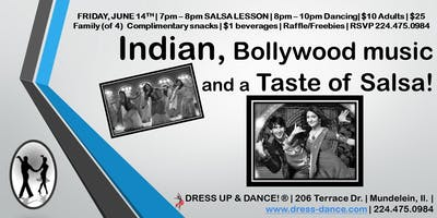 Indian, Bollywood Music and a Taste of Salsa!