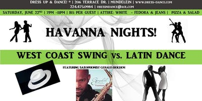 Havana Nights! West Coast Swing vs. Latin Dance with Live Music