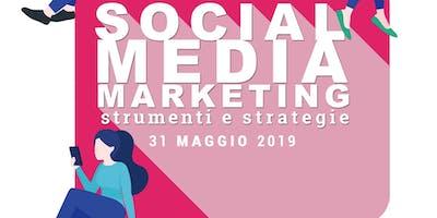 Social Media Marketing: strumenti e strategie