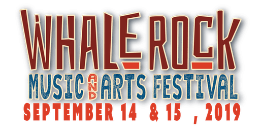 Whale Rock Music Festival 2019- Celebrating Music & Community
