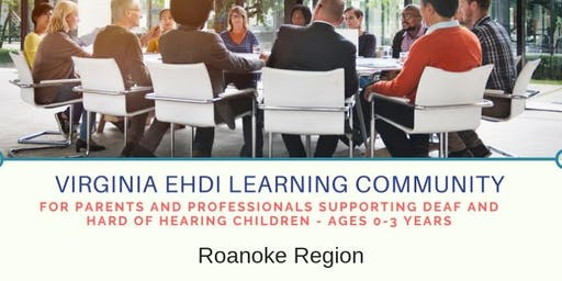 Roanoke Region EHDI Learning Community - June Meeting