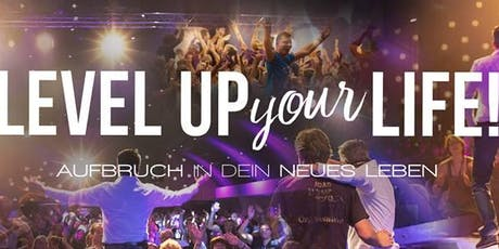 LEVEL UP YOUR LIFE - Aufbruch in Dein neues Leben (31.8.-01.09.2019) Tickets