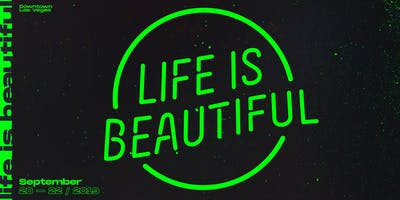 Life is Beautiful Music & Art Festival 2019