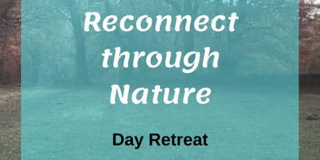 Reconnect through Nature Day Retreat tickets