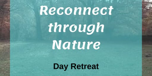 Reconnect through Nature Day Retreat