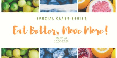 Eat Better, Move More!