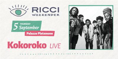 RICCI WEEKENDER /// KOKOROKO live