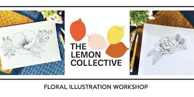 Floral Illustration Workshop with Pencil & Pigma Ink Pen