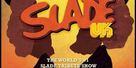 Slade UK  tickets