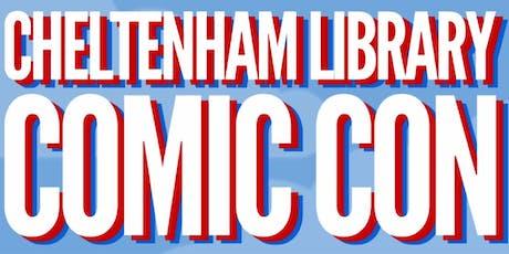 Cheltenham Library - Cheltenham Library Comic Con tickets