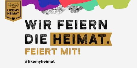 #LIKEMYHEIMAT - Heimatfeierei Tickets