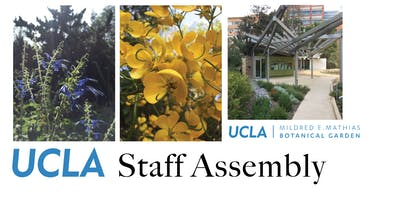 UCLA Staff Assembly L@L: Another Stroll Through UCLA's Botanical Garden!