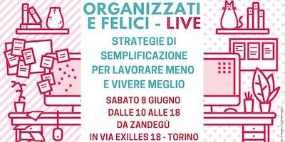 Organizzati e felici - LIVE