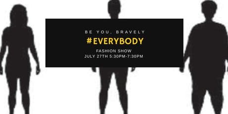 #EveryBODY Fashion Show tickets