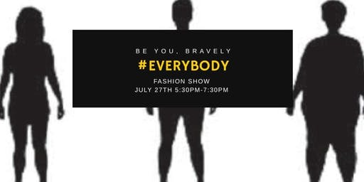 #EveryBODY Fashion Show