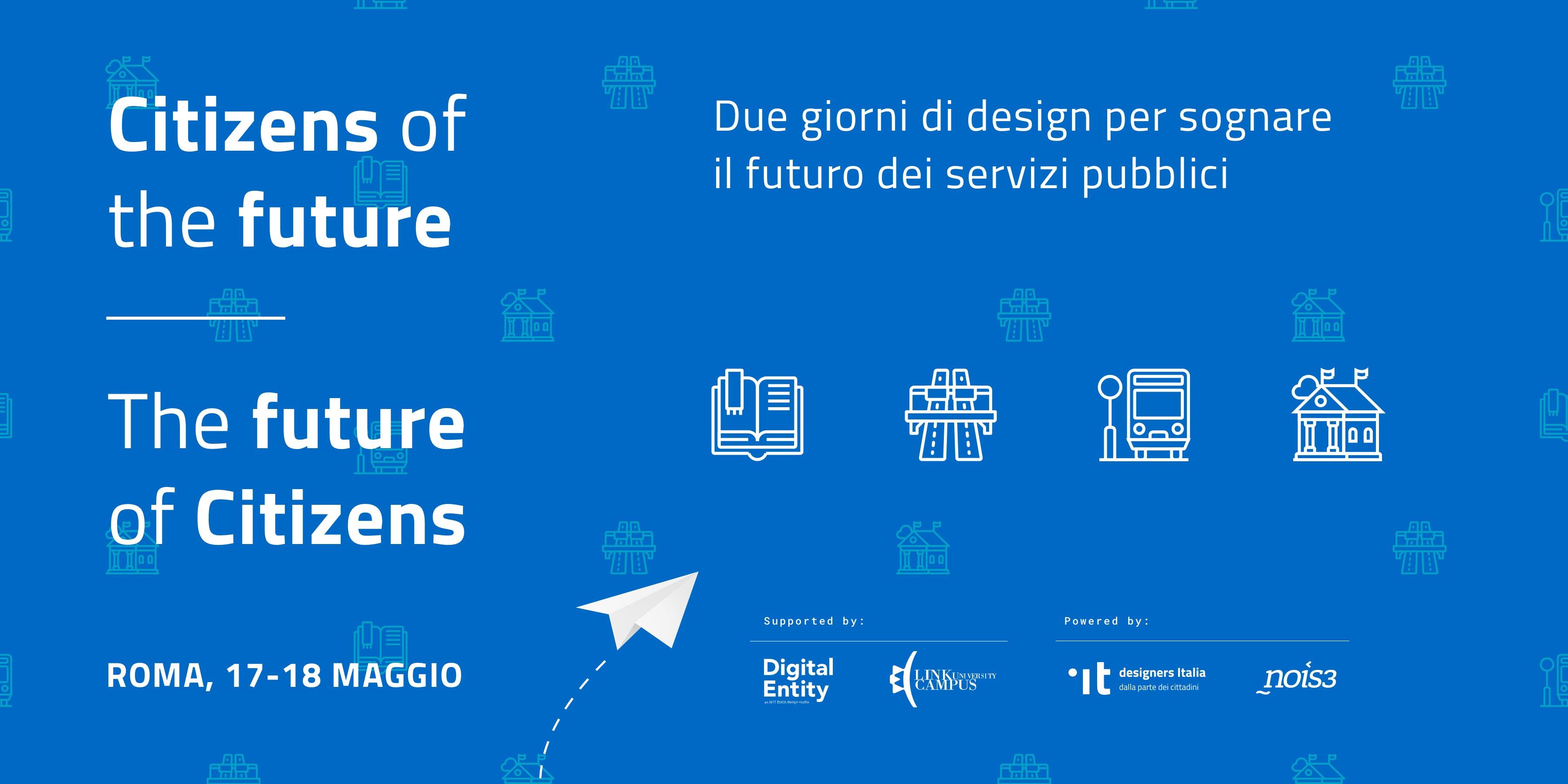Citizens of the future / The future of citizens - Rome