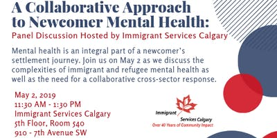 A Collaborative Approach to Newcomer Mental Health: Panel Discussion Hosted by Immigrant Services Calgary