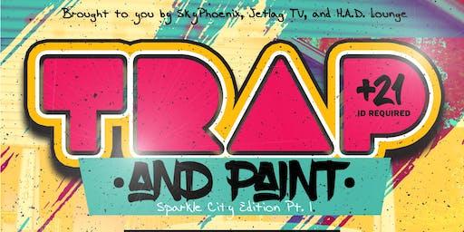 Trap & Paint: Sparkle City Edition Pt. I