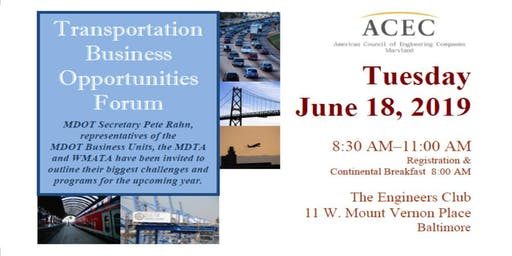 MDOT Transportation Business Opportunities Forum co-sponsored by ACEC/MD and ACEC/MW
