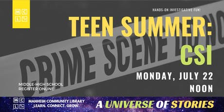 Teen Summer: CSI tickets