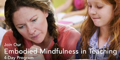 Embodied Mindfulness in Teaching