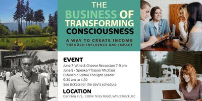 THE BUSINESS OF TRANSFORMING CONSCIOUSNESS