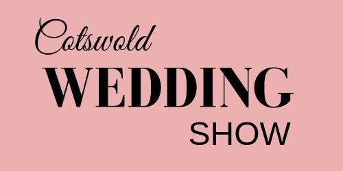 Cotswold Wedding Show Sunday 3rd November 2019