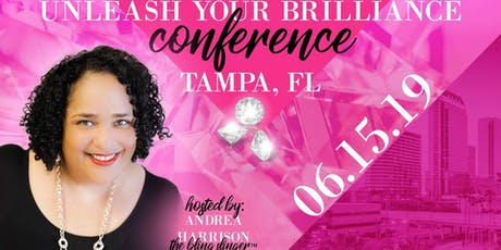 Unleash Your Brilliance - THE CONFERENCE tickets
