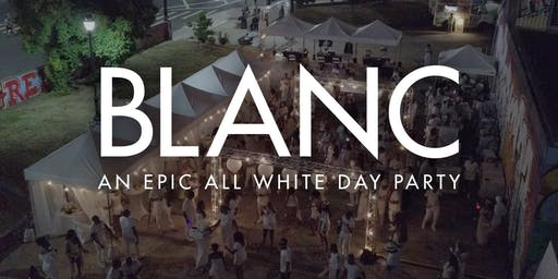 BLANC - AN ALL WHITE EPIC DAY PARTY 2019