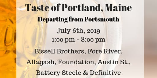 Taste of Portland, Maine - Beer Tour 7/6