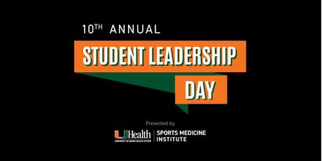 University of Miami Sports Medicine Institute: Student Leadership Day 2019 tickets