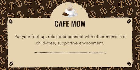 Cafe Mom tickets