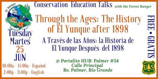 The History of El Yunque – After 1898 / La Historia de El Yunque