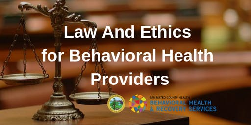 Law and Ethics for Behavioral Health Providers