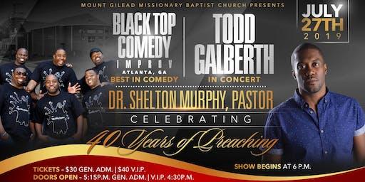 Pastor Murphy's 40th Preaching Anniversary - Gospel Comedy & Gospel Concert