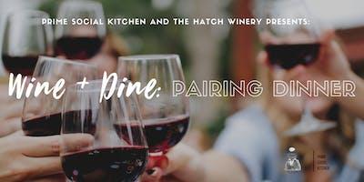 Prime Social Kitchen + The Hatch Presents: Wine + Dine Pairing Dinner